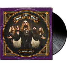 Dead City Ruins: Never Say Die (Limited-Edition), LP