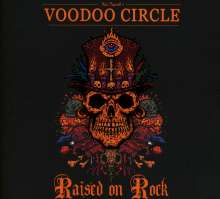 Voodoo Circle: Raised On Rock (Limited-Edition), CD