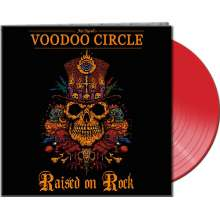 Voodoo Circle: Raised On Rock (Limited-Edition) (Red Vinyl), LP