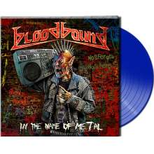 Bloodbound: In The Name Of Metal (Limited-Edition) (Blue Vinyl), LP