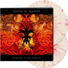 Theatre Of Tragedy: Forever Is The World (Limited-Edition) (White/Red Splattered Vinyl), 2 LPs