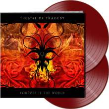 Theatre Of Tragedy: Forever Is The World (Limited-Edition) (Red Vinyl), 2 LPs