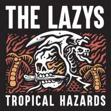 The Lazys: Tropical Hazards (Limited-Edition), LP
