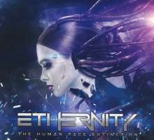 Ethernity: The Human Race Extinction, CD
