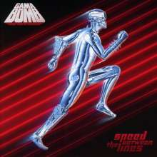 Gama Bomb: Speed Between The Lines, CD