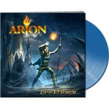 Arion: Life Is Not Beautiful (Limited-Edition) (Clear Blue Vinyl), LP