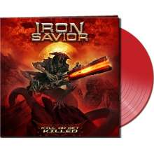 Iron Savior: Kill Or Get Killed (Limited-Edition) (Red Vinyl), LP