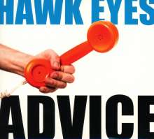 Hawk Eyes: Advice, CD