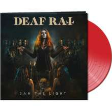 Deaf Rat: Ban The Light (Limited Edition) (Clear Red Vinyl), LP