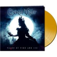 Crystal Viper: Tales Of Fire And Ice (Limited Edition) (Clear Yellow Vinyl), LP