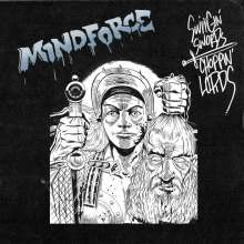 Mindforce: Swingin Swords, Choppin Lords (EP), CD