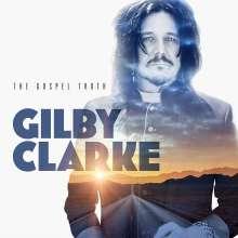 Gilby Clarke: The Gospel Truth, CD