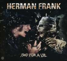 Herman Frank: Two For A Lie, CD