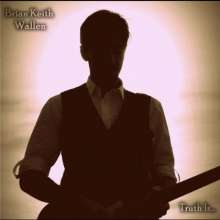 Brian Keith Wallen: Truth Is, CD
