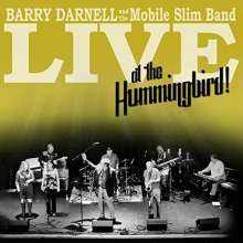 Barry Darnell: Live At The Hummungbird!, CD