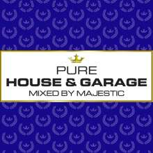 Pure House & Garage (Mixed By Majestic), 3 CDs