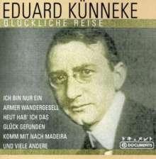 Eduard Künneke (1885-1953): Glückliche Reise, CD