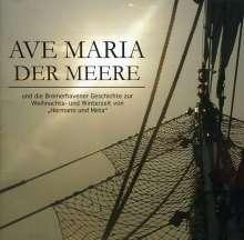 Marinechor Blaue Jungs: Ave Maria der Meere, CD