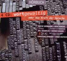 Wortgewaltig oder die Kraft der Sprache, 4 Audio-CDs, 4 CDs