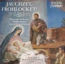 Jauchzet, frohlocket! - Klassische Werke zur Weihnachtszeit, 4 CDs