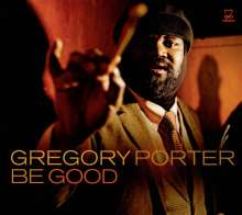 Gregory Porter (geb. 1971): Be Good, CD