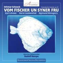 Othmar Schoeck (1886-1957): Vom Fischer un Syner Fru (Dramatische Kantate), CD