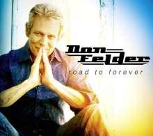 Don Felder: Road To Forever, CD