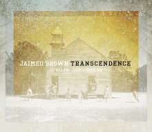 Jaimeo Brown (geb. 1978): Transcendence, CD