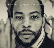 Marc Cary (geb. 1967): For The Love Of Abbey, CD