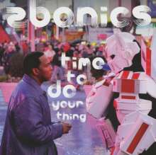 Zbonics: Time To Do Your Thing, CD