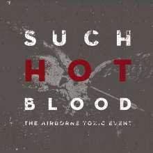 "The Airborne Toxic Event: Such Hot Blood, 1 LP und 1 Single 7"""