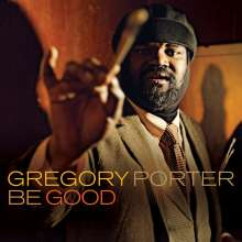 Gregory Porter (geb. 1971): Be Good, LP