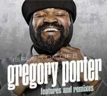 Gregory Porter (geb. 1971): Issues Of Life: Features And Remixes, CD