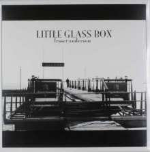 Fraser Anderson: Little Glass Box, LP