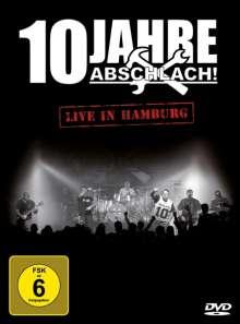 Abschlach!: 10 Jahre Abschlach! Live in Hamburg, DVD