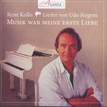 """Rene Kollo - Lieder von Udo Jürgens """"Musik war meine erste Liebe"""", CD"""