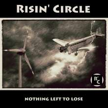 Risin' Circle: Nothing Left To Lose, CD