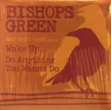 """Bishops Green: Back To Our Roots Part 2, Single 7"""""""
