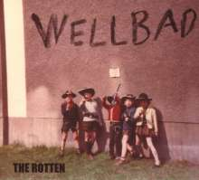 WellBad: The Rotten, CD