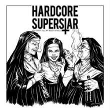 Hardcore Superstar: You Can't Kill My Rock 'n Roll, CD