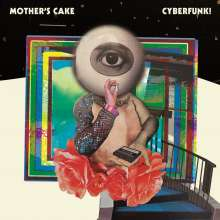 Mother's Cake: Cyberfunk! (Green Vinyl), LP