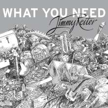 Jimmy Reiter: What You Need (signiert, exklusiv für jpc), CD