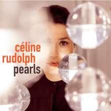 Céline Rudolph (geb. 1969): Pearls, CD