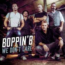 Boppin' B: We Don't Care, LP