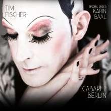 Tim Fischer (Chanson): Cabaret Berlin, CD