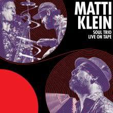 Matti Klein: Soul Trio Live On Tape, LP