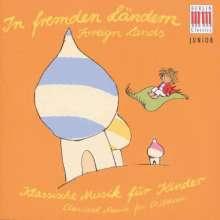 Klassik für Kinder - In fremden Ländern, CD