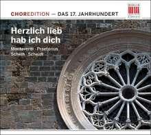 """ChorEdition - 17.Jahrhundert """"Herzlich lieb hab ich dich"""", CD"""