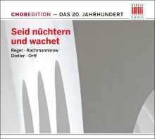 """ChorEdition - 20.Jahrhundert """"Seid nüchtern und wachet"""", CD"""