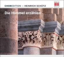 """ChorEdition - """"Die Himmel erzählen"""" (Werke von Schütz), CD"""